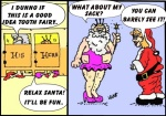 The Tooth Claus, and Santa Fairy